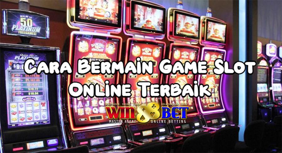 Cara Bermain Slot Game Online Mudah Mendapat Jackpot